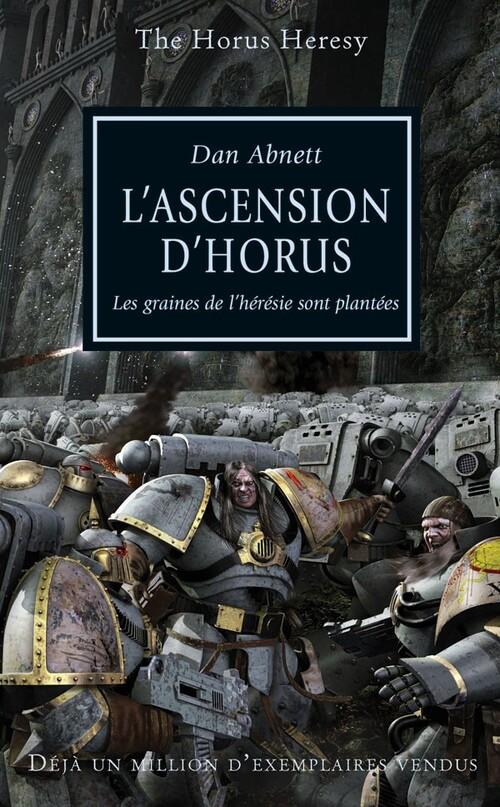 L'Hérésie D'Horus, Tome 1 : L'ascension d'Horus