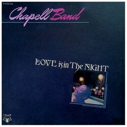 Chapell Band - Love Is In The Night - Complete LP