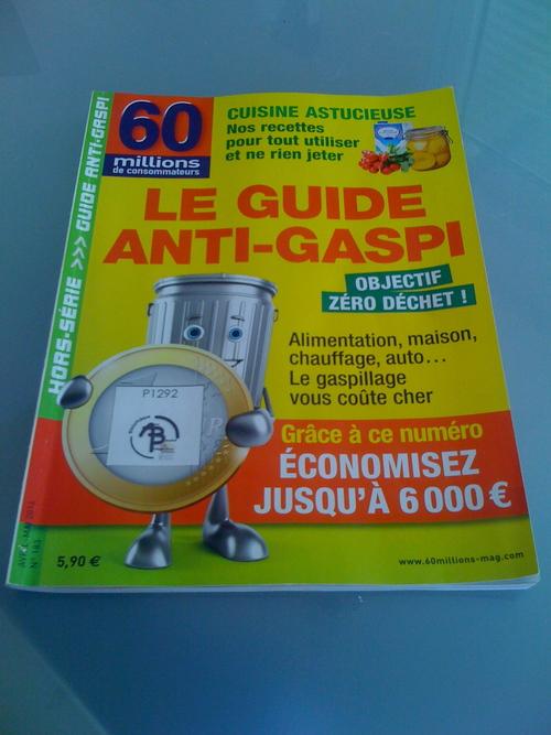Le magazine du mois : le guide anti-gaspi de 60 millions de consommateurs.