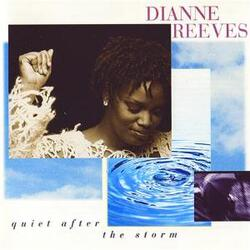Dianne Reeves - Quiet After The Storm - Complete CD