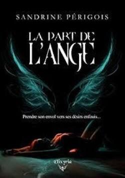 La part de l'ange - Sandrine Périgois