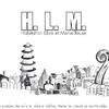 HLM, Habitation Libre et Merveilleuse