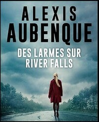 Alexis Aubenque : plein de romans !