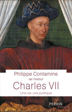 Charles VII - Philippe Contamine