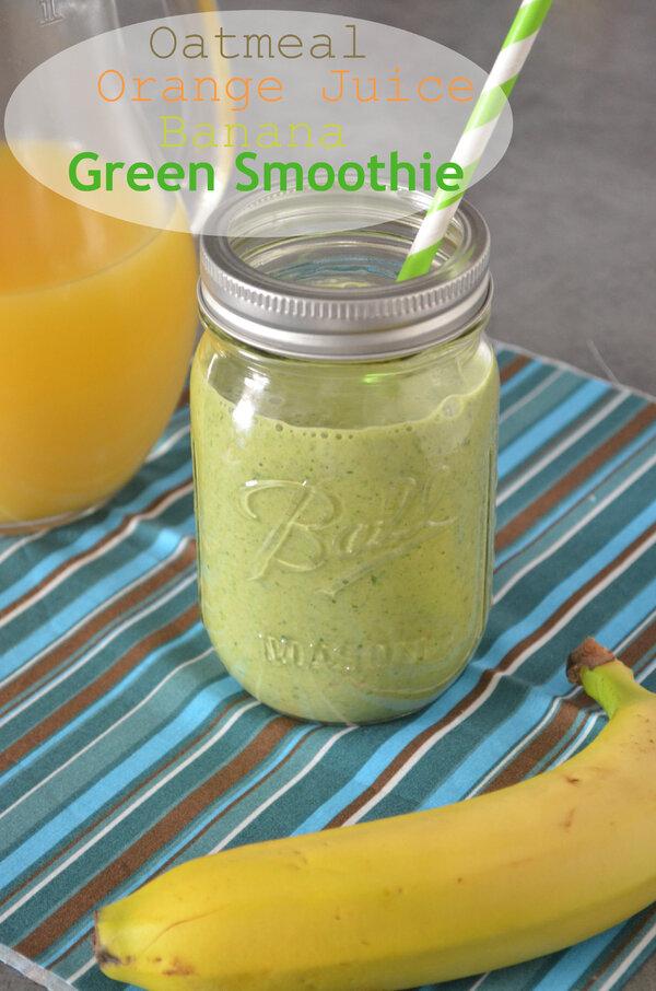 Green Smoothie { Avoine, Epinard,Orange &...}