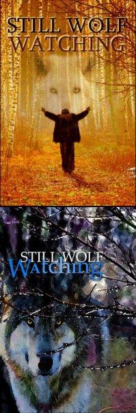 Still Wolf Watching