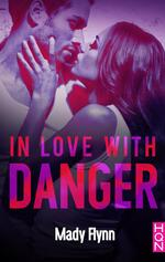 Dangerous love - Mady Flynn