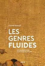 Clovis Maillet, Les genres fluides, Arkhê