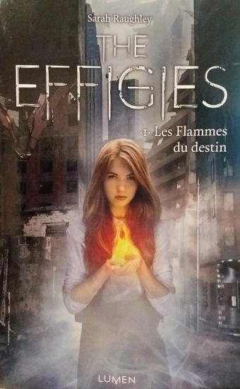 The Effigies, tome 1