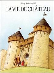 Moyen-âge 8ème texte : La vie de château