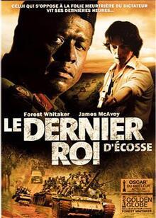 Le dernier roi d'Ecosse - film de Kevin Mac Donald (2006)