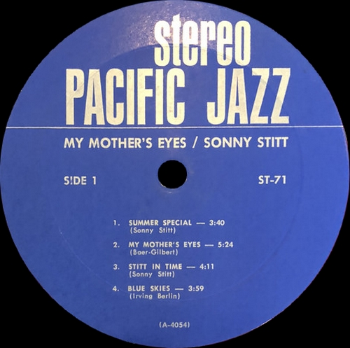 "Sonny Stitt With The Jazz Organ Of Charles Kynard : Album ‎"" My Mother's Eyes "" Pacific Jazz Records ST-71 [ US ]"