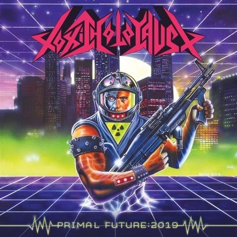 """TOXIC HOLOCAUST - Les détails du nouvel album Primal Future: 2019 ; """"Chemical Warlords"""" Lyric Video"""
