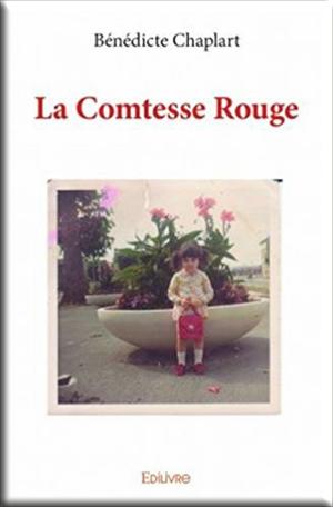 La comtesse rouge de Bénédicte Chaplart