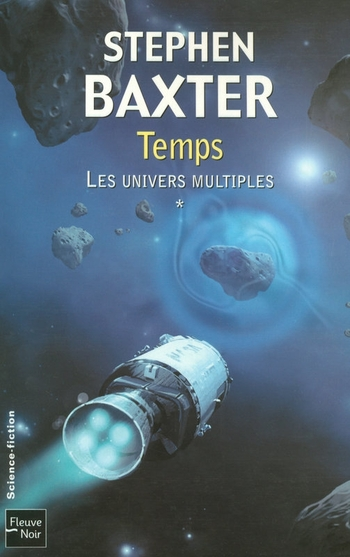 Les univers multiples 1-3 Temps - Stephen Baxter