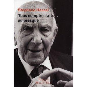 Tous comptes faits... ou presque  Stéphane Hessel