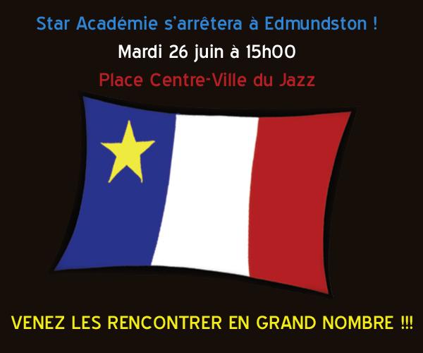 Star Académie s'arrêtera à Edmundston !!!