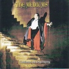 Laudanum and Psychopomp - The Mediums