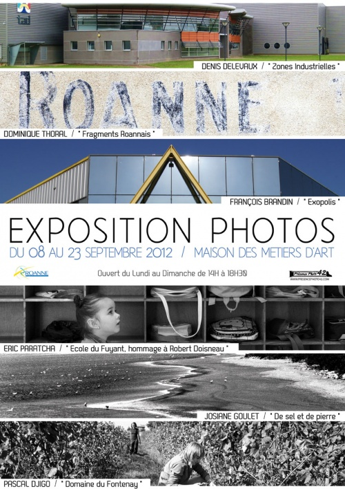 EXPOSITION PHOTO DU 8 AU 23 SEPTEMBRE  MAISON DES METIERS D'ART A ROANNE