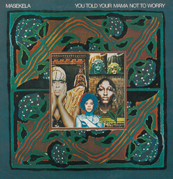 Hugh Masekela - You Told Your Mama Not To Worry - Complete LP