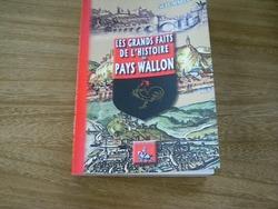 LES GRANDS FAITS DE L'HISTOIRE DU PAYS WALLON par NELE MARIAN