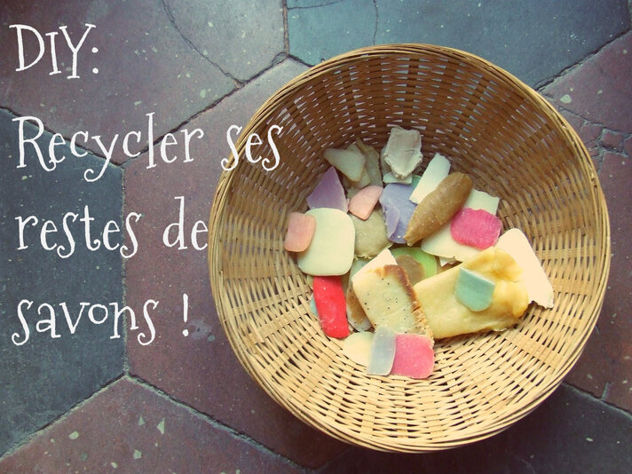 DIY: recycler ses restes de savons