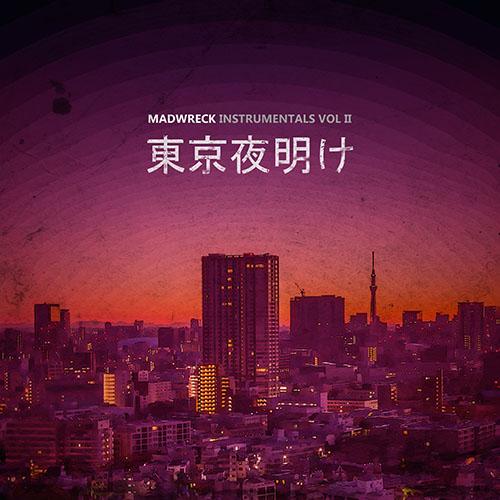 Madwreck - Tokyo Dawn (2016) [Instrumental Hip Hop Boom Bap]