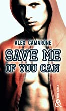 Chronique Save me if you can d'Alex Camarone