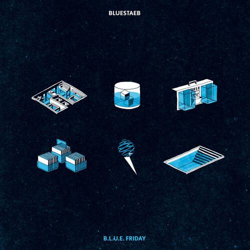Bluestaeb - B.L.U.E. Friday (2015) [Instrumental Hip Hop , Electro Hip Hop]