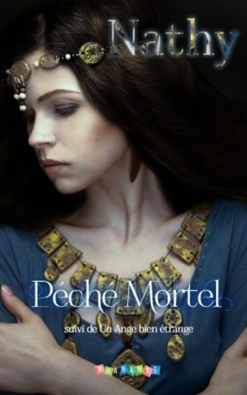 """""""Péché Mortel"""" de Nathy : deux très bonnes nouvelles, romantiques mais pas trop, sur le thème des vampires"""