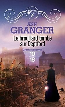 Lizzie Martin, tome 6, Le Brouillard tombe sur Deptford ; Ann Granger