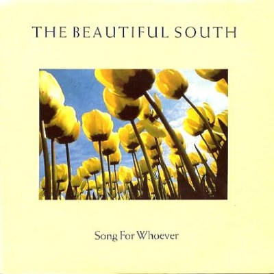 Beautiful South - Song For Whoever - 1989