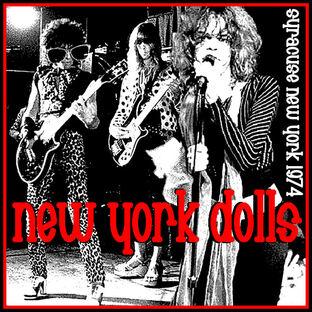 Live : New York New York Dolls! The Yellow ballroom Syracuse NY - Juin 1974