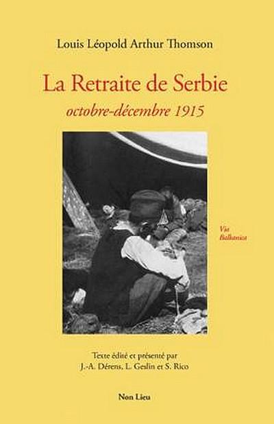 """""""La retraite de Serbie"""", une conférence sur un livre du Docteur Thomson, châtillonnais très connu."""
