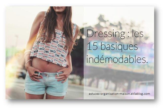 ✿ Dressing : les 15 basiques indémodables