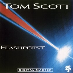 Tom Scott - Flashpoint - Complete LP