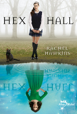 Hex Hall tome 1-