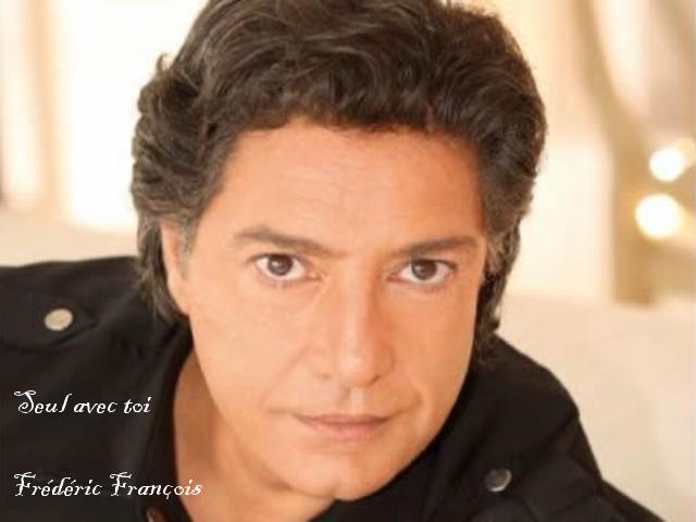 Seul avec toi  Frédéric François
