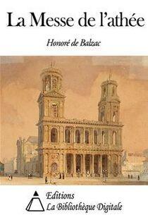 La Messe de l'athée - Honoré de Balzac