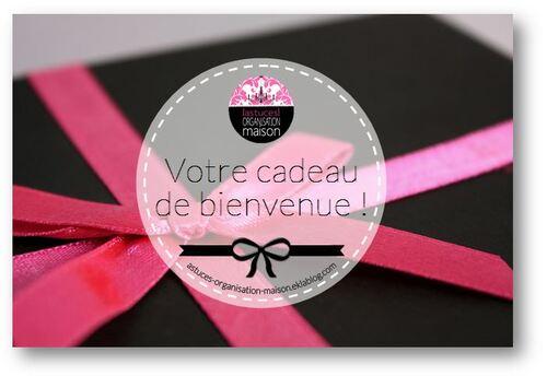 ✿ Votre cadeau de bienvenue !