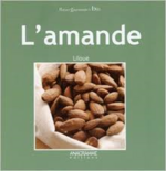 Des amandes plus qu'honorables!