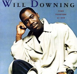 Will Downing - Come Together As One - Complete LP