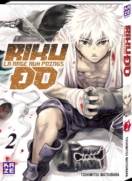 Riku-Do, la rage aux poings - Tome 02 - Toshimitsu Matsubara