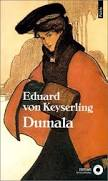 Eduard von Keyserling, Dumala, Points