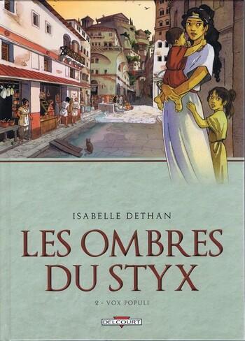 Vox Populi d'Isabelle Dethan - Les Ombres du Styx, tome 2