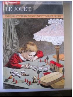 LZ020 LE JOUET Valeur et paradoxe d'un petit objet secret