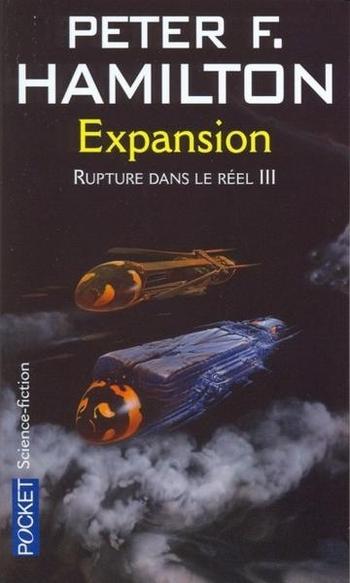 L'aube de la nuit 3-7 Rupture dans le réel 3-3 Expansion - Peter Hamilton