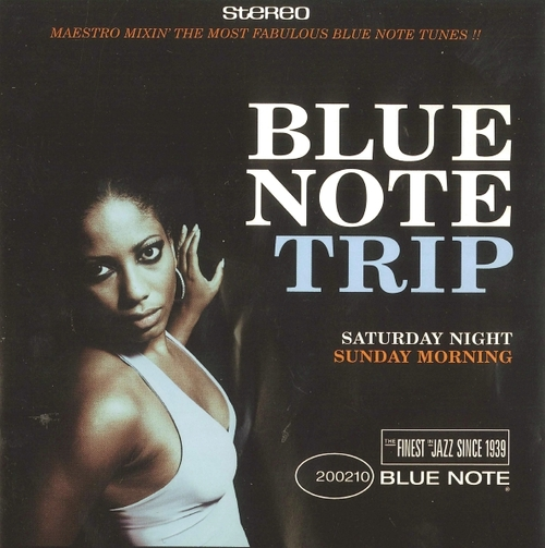 Blue Note Trip Volume 1 Maestro : Saturday Night / Sunday Morning CD Blue Note Records 07243 5434602 6 [ NL ]