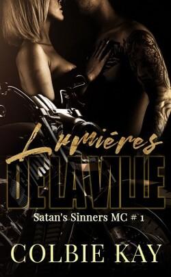 Satan's Sinners MC, tome 1 : Lumières de la ville
