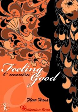"""""""Feeling Good"""" de Fleur Hana T.8"""